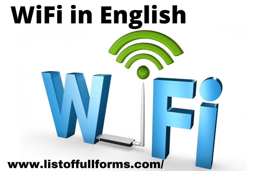 WiFi Full Form in English