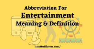 Abbreviation For Entertainment