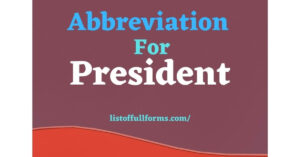 Abbreviation For President