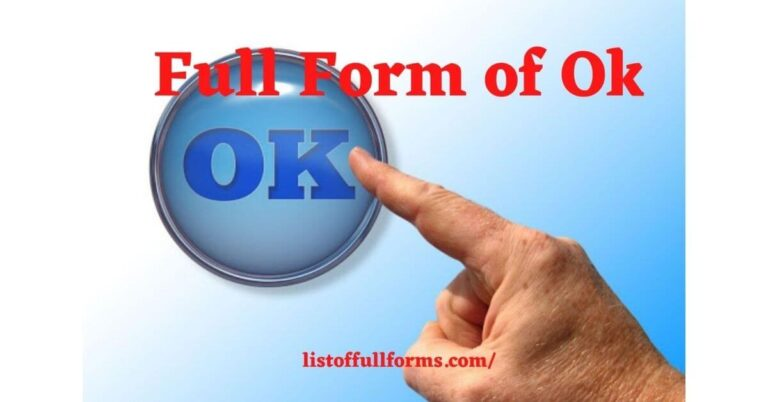 Full Form of OK